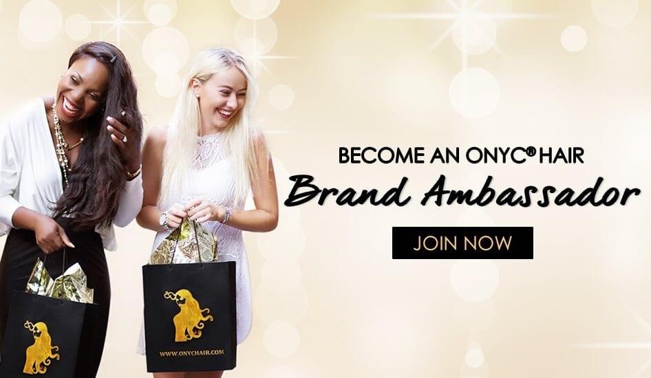 Virgin Hair Brand Ambassador ONYC Hair Brand Ambassador Mobile
